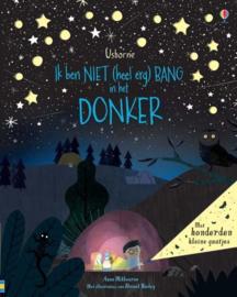 Uitgeverij Usborne Ik ben NIET (heel erg) bang in het Donker +3jr