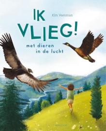 Uitgeverij Lemniscaat Ik Vlieg ! met dieren in de lucht +4jr