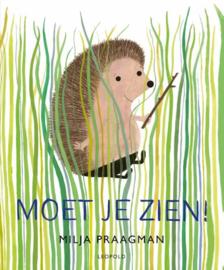 Uitgeverij Leopold Moet je Zien - Milja Praagman