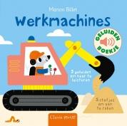 Uitgeverij Clavis Geluidenboekje - Werkmachines +1jr