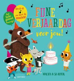Uitgeverij Gottmer Fijne Verjaardag voor jou ! - Nicola Slater (met geluid!!!)