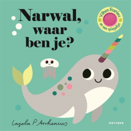 Uitgeverij Gottmer Narwal, waar ben je? - Ingela P. Arrhenius