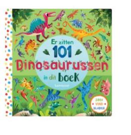 Uitgeverij Lemniscaat Er zitten 101 dinosaurussen in dit boek +3jr