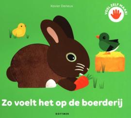 Uitgeverij Gottmer Zo voelt het op de boerderij - Xavier Deneux