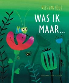 Uitgeverij Hoogland Was ik maar... + 4jr