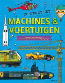 Uitgeverij Deltas Zo werkt het ! Machines & Voertuigen