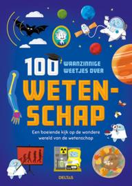 Uitgeverij Deltas 100 Waanzinnige Weetjes over Wetenschap