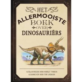 Uitgeverij Gottmer Het Allermooiste boek over Dinosauriërs - Thomas Jackson
