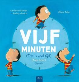 Uitgeverij Clavis  Vijf Minuten - Liz Garton Scanlon +4jr