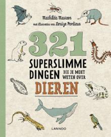 Uitgeverij Lannoo 321 Superslimme Dingen die je moet weten over Dieren - Mathilda Masters