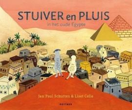 Uitgeverij Gottmer Stuiver en Pluis in het Oude Egypte - Jan Paul Schutten
