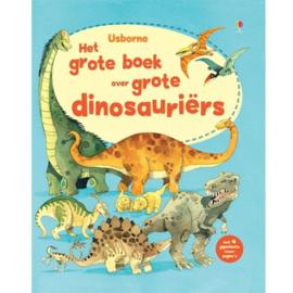 Uitgeverij Usborne - Het Grote Boek over Grote Dinosauriërs