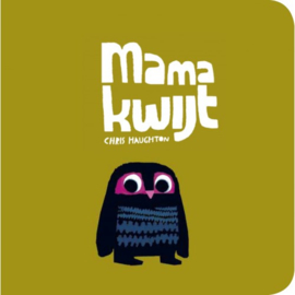 Uitgeverij Gottmer Mama Kwijt - Chris Haughton (karton)