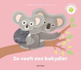 Uitgeverij Gottmer Zo voelt een babydier - Julie Mercier