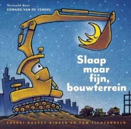 Uitgeverij Overamstel Slaap maar fijn, Bouwterrein + 4jr