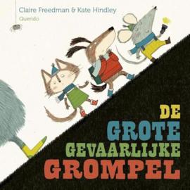 Uitgeverij Querido De Grote Gevaarlijke Grompel - Claire Freedman (op=op)