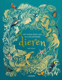 Uitgeverij Lannoo Het Dikke boek van alle bijzondere Dieren - Ben Hoare
