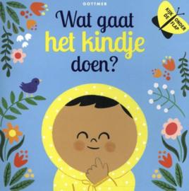 Uitgeverij Gottmer Wat gaat het Kindje doen? + 1jr