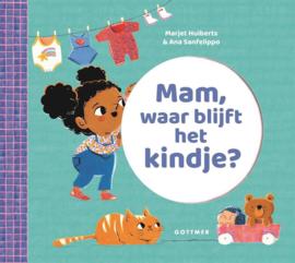 Uitgeverij Gottmer Mam, waar blijft het Kindje? + 2jr