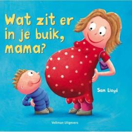 Uitgeverij Veltman Wat zit er in je buik, mama ? - Sam Lloyd