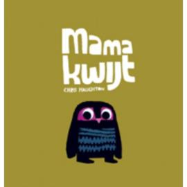 Uitgeverij Gottmer Mama Kwijt - Chris Haughton