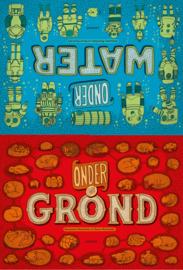 Uitgeverij Lannoo Onder de Grond / Onder Water - Aleksandra en Daniel Mizielinscy