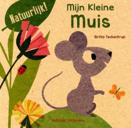 Uitgeverij Veltman Mijn Kleine Muis - Britta Teckentrup