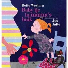 Uitgeverij Gottmer Baby'tje in mama's buik - Bette Westera
