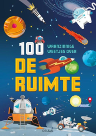 Uitgeverij Deltas 100 Waanzinnige Weetjes over de Ruimte