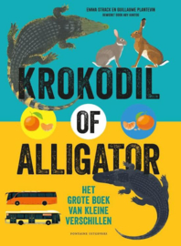 Uitgeverij Fontaine Krokodil of Aligator - Emma Strack
