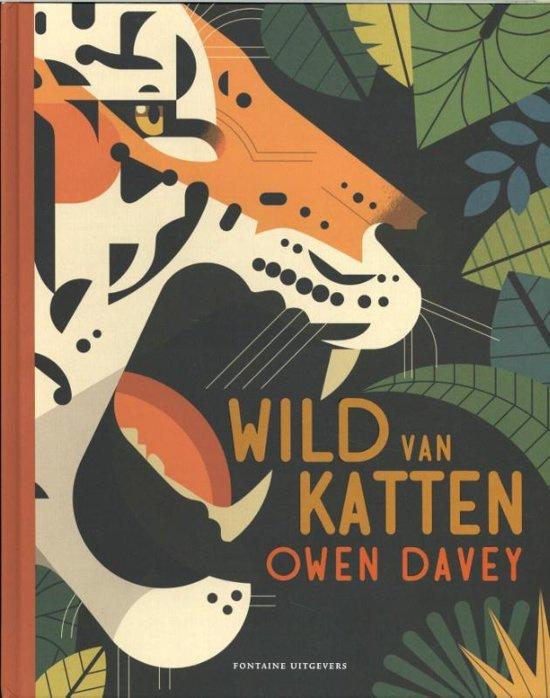 Uitgeverij Fontaine Wild van Katten - Owen Davey
