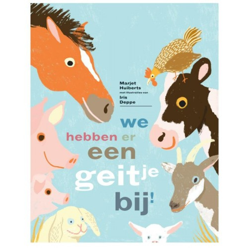 Uitgeverij Gottmer We hebben er een geitje bij ! - Marjet Huiberts