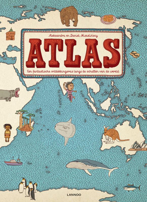 Uitgeverij Lannoo Atlas - Aleksandra en Daniel Mizielinscy