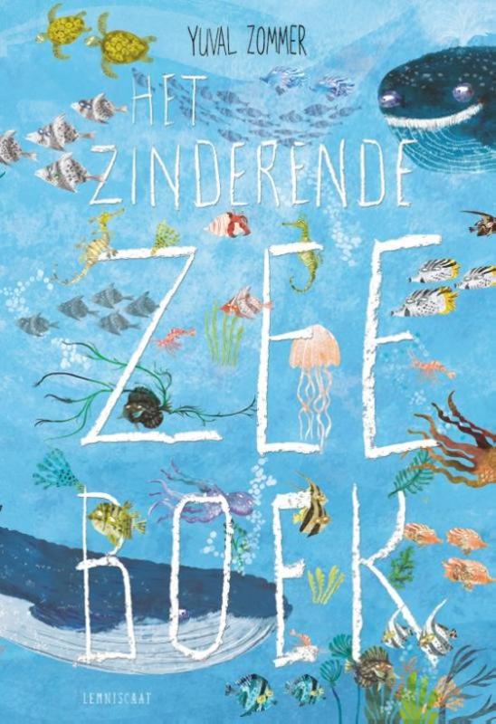 Uitgeverij Lemniscaat Het Zinderende Zee Boek - Yuval Zommer