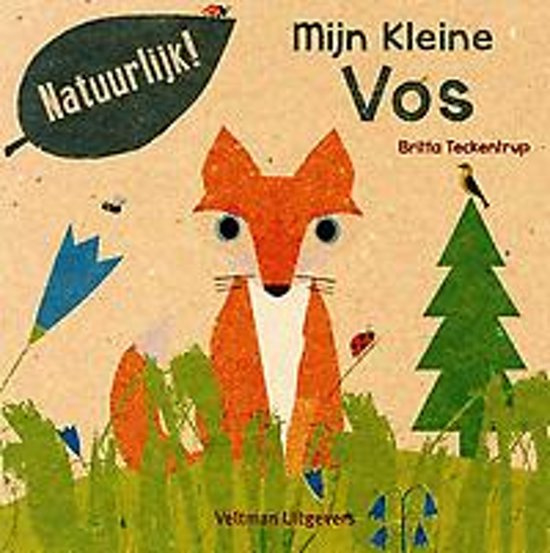 Uitgeverij Veltman Mijn Kleine Vos - Britta Teckentrup