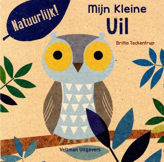 Uitgeverij Veltman Mijn Kleine Uil - Britta Teckentrup