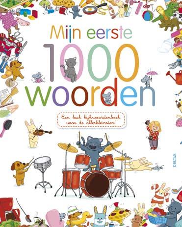 Uitgeverij Deltas Mijn eerste 1000 Woorden - Kijkboek