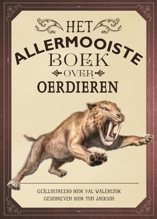 Uitgeverij Gottmer Het Allermooiste boek over Oerdieren - Thomas Jackson