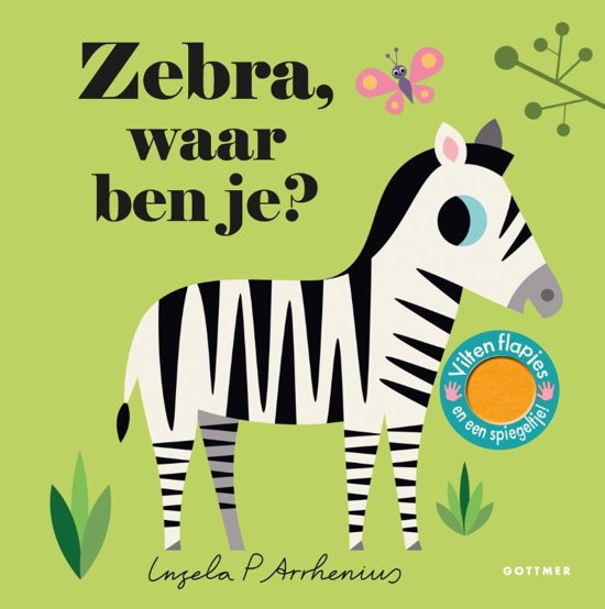 Uitgeverij Gottmer Zebra, waar ben je? - Ingela P Arrhenius