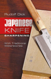 Japanese Knife Sharpening (Spiral-bound) by Dick Rudolf