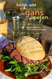 Ganzenkookboek: Eerlijk, Wild & Duurzaam, De Gans Opeten van Donald Buitendorp en Ed van de Schootbrugge