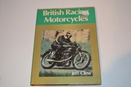 Britisch Racing Motorcycles -Jeff Clew