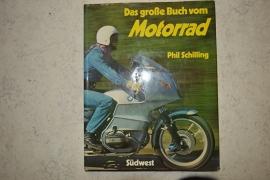 Das grosse buch vom Motorrad/Phil Schilling