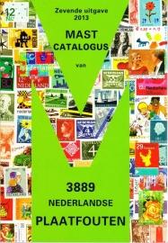 Plaatfout catalogus Mast (laatste editie 2013) met 3889 plaatfouten NERGENS GOEDKOPER!  OP=OP