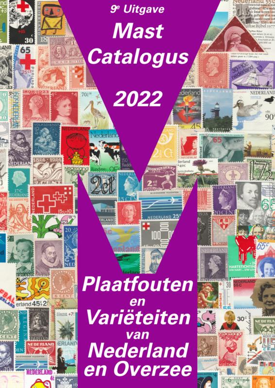 Plaatfout catalogus Mast (Nieuwste editie 2022) met 8400 (of meer) plaatfouten van Nederland en Overzee