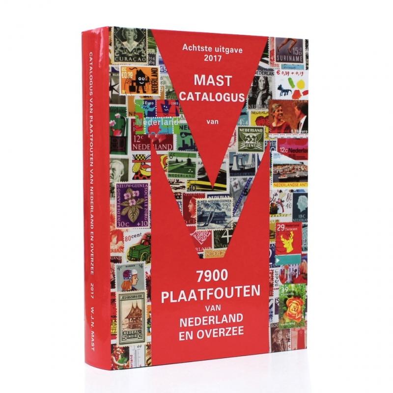 Plaatfout catalogus Mast (Nieuwste editie 2017) met 7900 plaatfouten van Nederland en Overzee