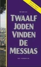 Het beste uit Twaalf Joden vinden de Messias