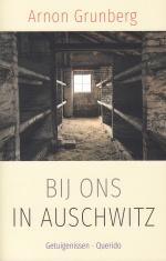 Bij ons in Auschwitz, Arnon Grunberg