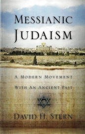 Messianic Judaism- A Modern Movement With an Ancient Past , David H. Stern