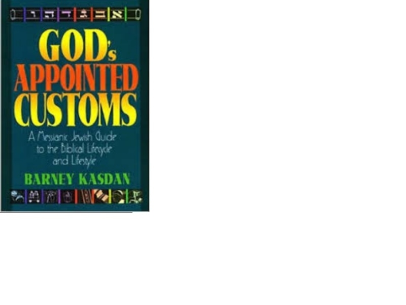 God's Appointed Customs - Barney Kasdan